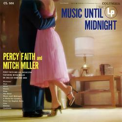 Music Until Midnight - Percy Faith