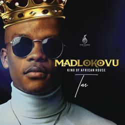 Madlokovu King of African House - TNS