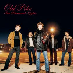 Ten Thousand Nights - Old Pike