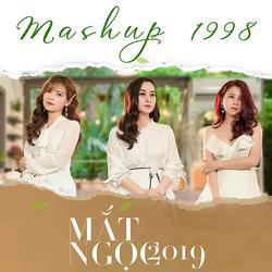 Mashup 1998 (Single) - Mắt Ngọc