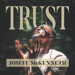 Trust (Divine Mix) - Joseff McKenneth