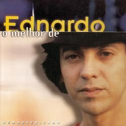 O Melhor de Ednardo - Ednardo