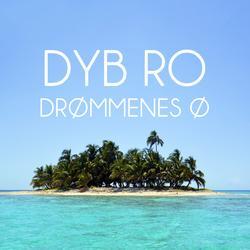 Drømmenes Ø - Dyb Ro