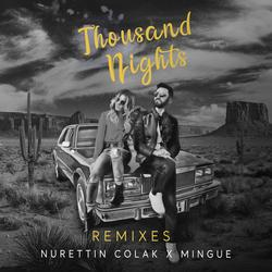 Thousand Nights (Remixes) - Nurettin Colak