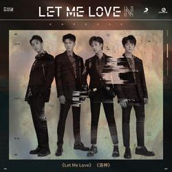 LET ME LOVE N - CORE ONE