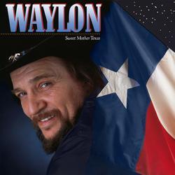 Sweet Mother Texas - Waylon Jennings