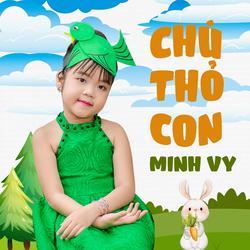 Chú Thỏ Con (Single) - Bé Minh Vy