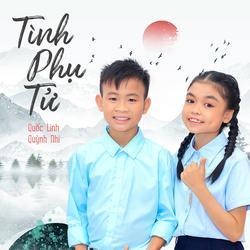 Tình Phụ Tử (Single) - Bé Quốc Linh - Bé Quỳnh Nhi