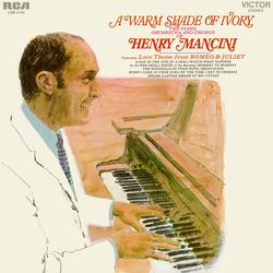 A Warm Shade of Ivory - Henry Mancini & His Orchestra and Chorus