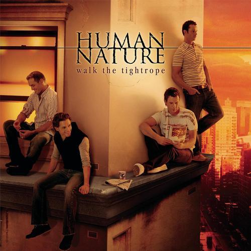 Walk the Tightrope - Human Nature