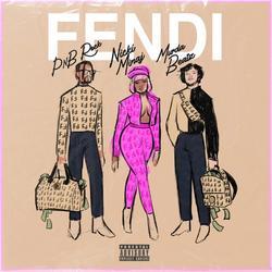 Fendi (Single) - PnB Rock - Nicki Minaj - Murda Beatz