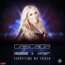 Everytime We Touch (Hardwell & Maurice West Remix) (Single) - Cascada - Hardwell - Maurice West