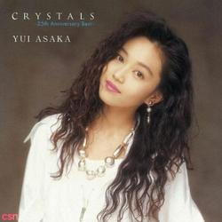 CRYSTALS ~25th Anniversary Best~ (CD1) - Yui Asaka
