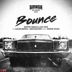 Bounce (Single) - Dimitri Vegas & - Like Mike - Julian Banks - Snoop Dogg - Bassjackers