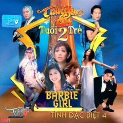 Tình Đặc Biệt 4: Tình Yêu Và Tuổi Trẻ 2 - Barbie  Girl - Lynda Trang Đài
