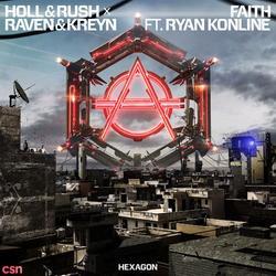 Faith (Single) - Holl & - Rush - Raven & - Kreyn - Ryan Konline