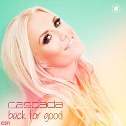 Back For Good (Single) - Cascada