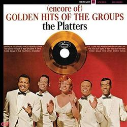 (Encore Of) Golden Hits Of The Groups - The Platters