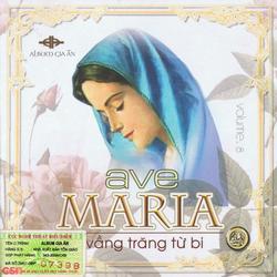Ave Maria - Vầng Trăng Từ Bi - Gia Ân