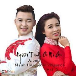 Người Tình Ơi Mơ Gì - Mạnh Hùng - Minh Nguyệt
