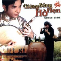 Tân Cổ 8: Dòng Sông Hò Hẹn - Chí Tâm - Hương Lan