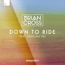 Down To Ride (Single) - Brian Cross - Angelika Vee