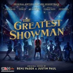 The Greatest Showman (Original Motion Picture Soundtrack) - Hugh Jackman - Keala Settle - Zac Efron - Zendaya - The Greatest Showman Ensemble