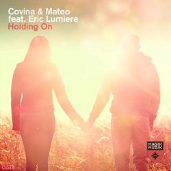 Holding On (Single) - Covina & - Mateo - Eric Lumiere