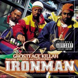 Ironman - Ghostface Killah - Raekwon - Cappadonna