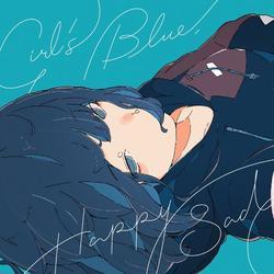 Girl's Blue, Happy Sad - Sangatsu no Phantasia