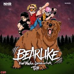 Bearlike (Single) - TPA - Blocka - Luminastxck