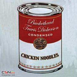 Chicken Noodles - Buckethead - Travis Dickerson