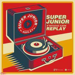 Replay (Repackage) - Leslie Grace - Super Junior