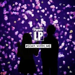 Stay With Me (Single) - Purple LP