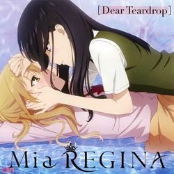 Dear Teardrop - Mia REGINA