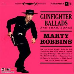 Gunfighter Ballads And Trail Songs (Remastered) - Marty Robbins