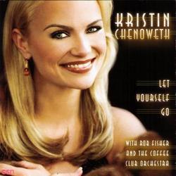 Let Yourself Go - Kristin Chenoweth