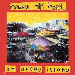 On Avery Island - Neutral Milk Hotel