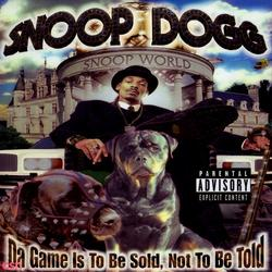 Da Game Is To Be Sold, Not To Be Told - Snoop Dogg - Master P
