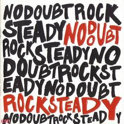 Rock Steady - No Doubt