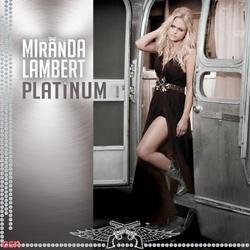 Platinum - Miranda Lambert