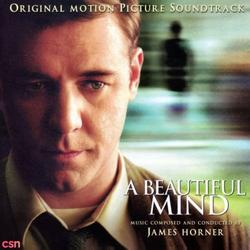 A Beautiful Mind (Original Motion Picture Soundtrack) - James Horner