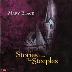Stories From The Steeples - Mary Black