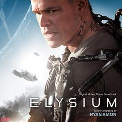 Elysium - Original Motion Picture  Soundtrack - Ryan Amon
