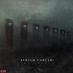 The Untold - Atrium Carceri
