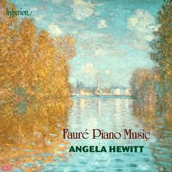 Fauré Piano Music - Angela Hewitt