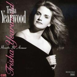 Hearts In Armor - Trisha Yearwood