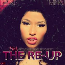 Pink Friday: Roman Reloaded – The Re-Up - Nicki Minaj