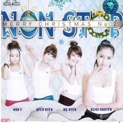 Nonstop Merry Christmas No. 2 - DJ Hoàng Anh - Alice Nguyễn - V.Q