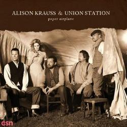 Paper Airplane - Alison Krauss - Union Station